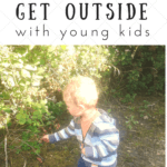 The Lie I Told Myself: I don't have time to get my kids outside.