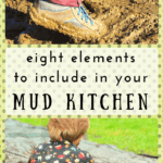 Eight Inspiring Elements for Mud Kitchens