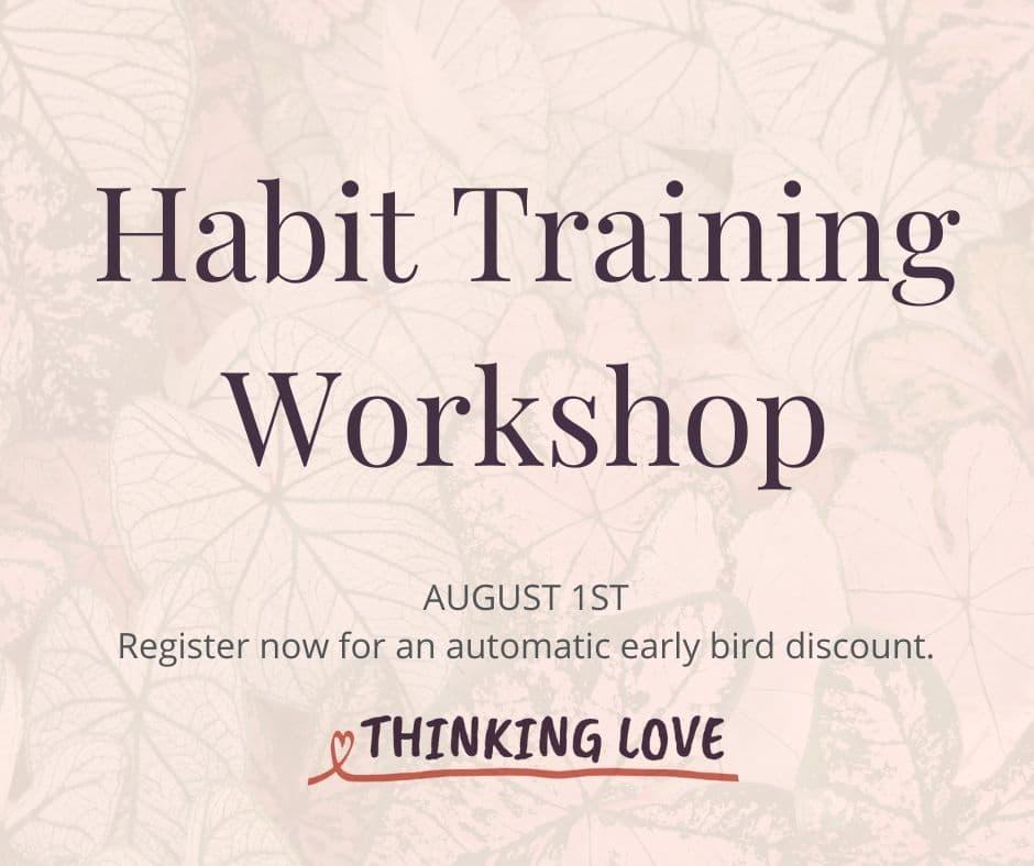 Moral Habits - Charlotte Mason Habit Training workshop