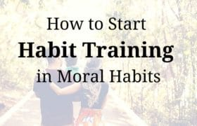 moral habits charlotte mason