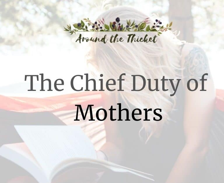 The Chief Duty of Mothers