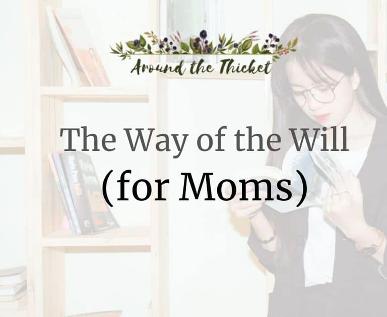 The Way of the Will for Moms