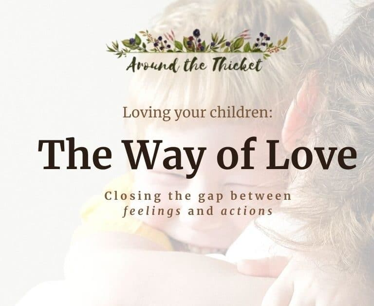 The Way of Love: Loving your Children