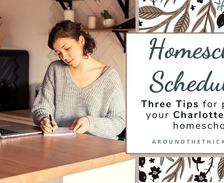 Three Tips for Scheduling Your Charlotte Mason Homeschool